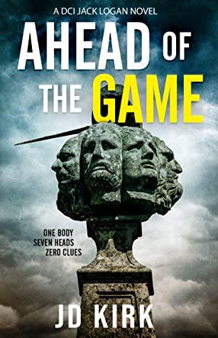 Ahead of the Game (DCI Logan Crime Thrillers #10)