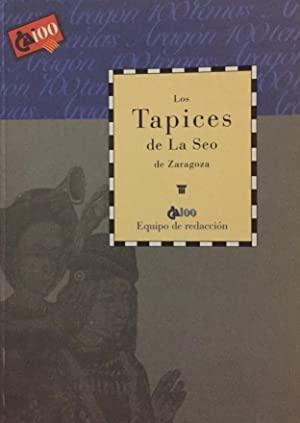 Los Tapices de La Seo by Equipo de Redacción CAI100