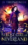 The Lost Girl of Neverland (Neverland in Chaos, #1)