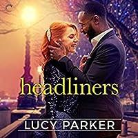 Headliners (London Celebrities, #5)
