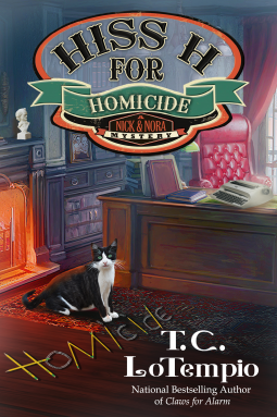 Hiss H for Homicide (Nick and Nora Mystery, #4)