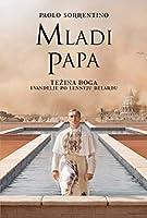 Mladi Papa - Težina Boga: Evanđelje po Lennyju Belardu
