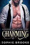 Charming: A Cinderella Billionaire Story