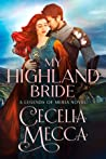 My Highland Bride (Kingdoms of Meria, #2)