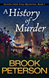 A History of Murder: Jericho Falls Cozy Mysteries, Book 1