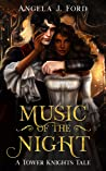 Music of the Night (Tower Knights #1)