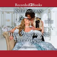 The Princess and the Rogue (Bow Street Bachelors, #3)