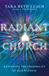 Radiant Church: Restoring the Credibility of Our Witness
