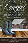 Cowgirl Fallin' for the Ranch Hand: Western Romance (Brides of Miller Ranch, N.M. Book 2)