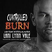 Controlled Burn (Kilgore Fire, #4)