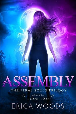 Assembly (Feral Souls Trilogy, #2)