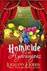 Homicide in the Hydrangeas (Moorecliff Manor Cat #3)