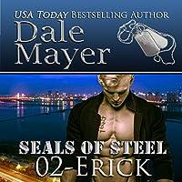 Erick (SEALs of Steel, #2)