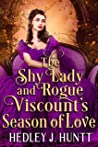 The Shy Lady and Rogue Viscount's Season of Love