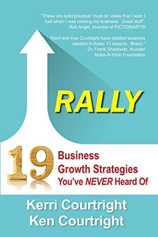 Rally: 19 Business Strategies You've Never Heard Of