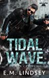 Tidal Wave by E.M. Lindsey