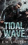 Tidal Wave (Broken Chains MC, #1)