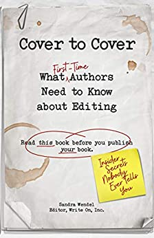 Cover to Cover: What First-Time Authors Need to Know about Editing