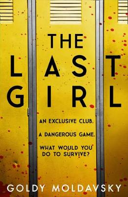 The Last Girl by Goldy Moldavsky