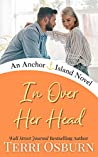 In Over Her Head (Anchor Island #5)