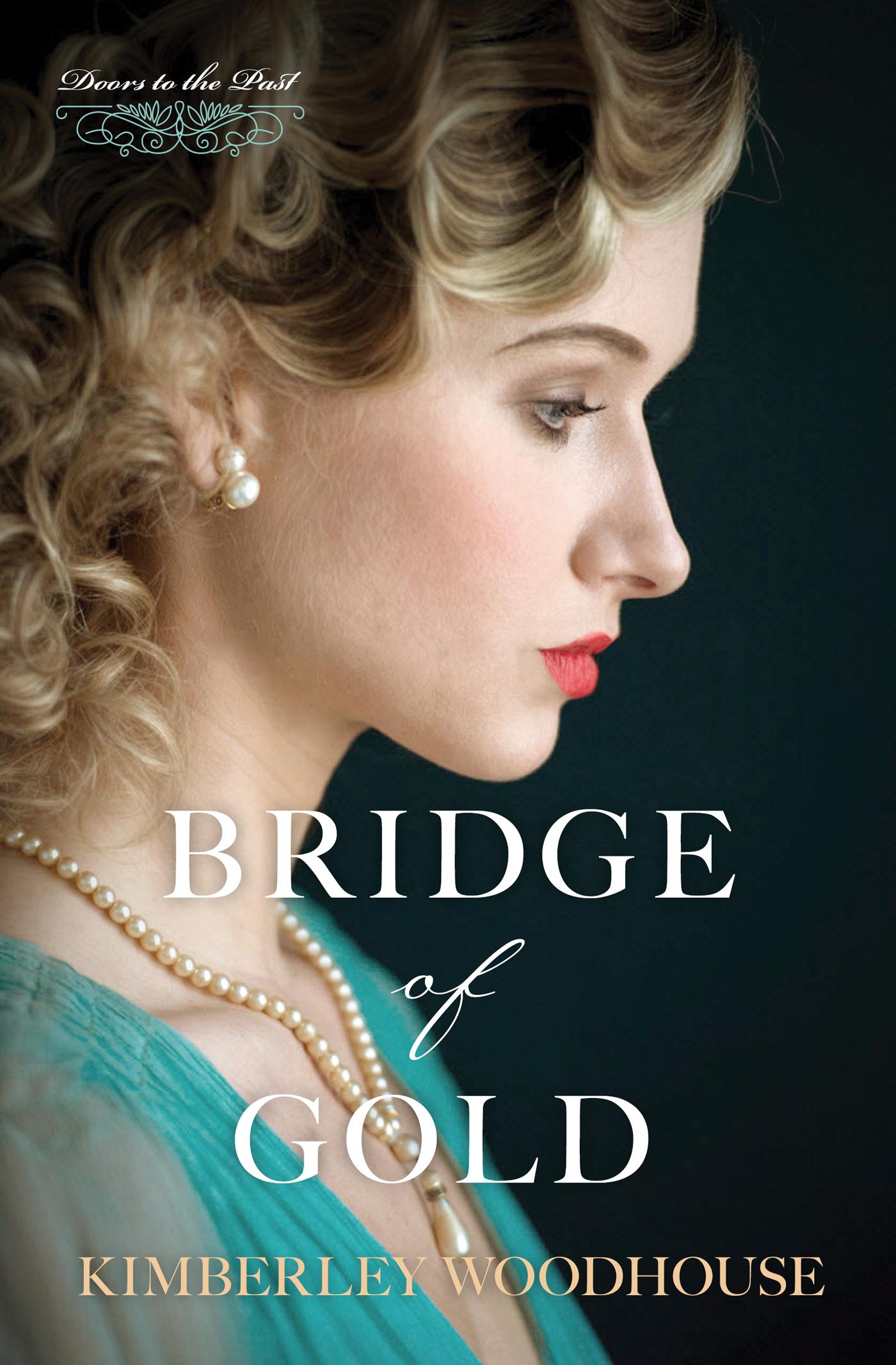 Bridge of Gold (Doors to the Past)