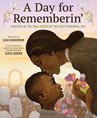 A Day for Rememberin': The First Memorial Day