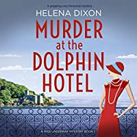 Murder at the Dolphin Hotel (Miss Underhay Mysteries #1)