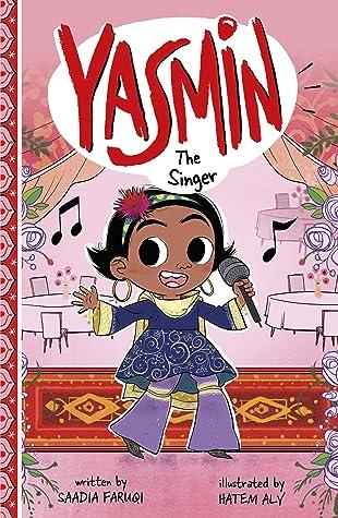 Yasmin the Singer by Saadia Faruqi