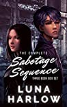 The Complete Sabotage Sequence