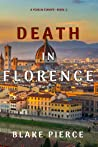 Death in Florence (A Year in Europe, #2)