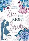 Kiss the right Bride (Wedding Dreams #1)