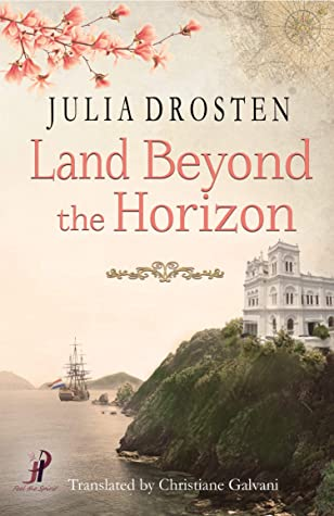 Land Beyond the Horizon by Julia Drosten