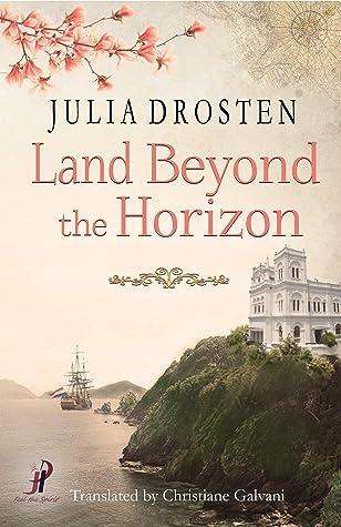Land Beyond the Horizon by Julia Drosten