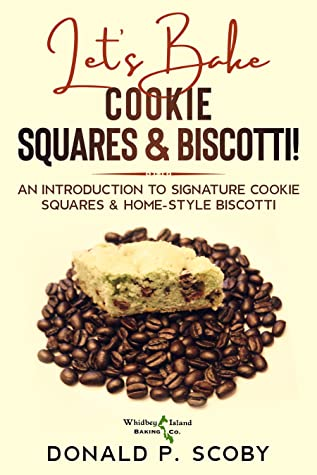 Let's Bake Cookie Squares and Biscotti!