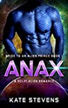 Anax (Bride to an Alien Prince #1)