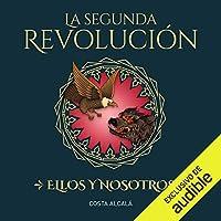 Ellos y nosotros (La segunda revolución, #2)