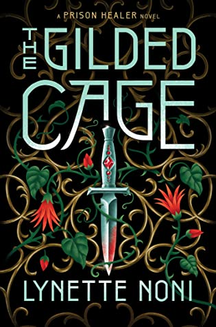 The Gilded Cage (The Prison Healer, #2)