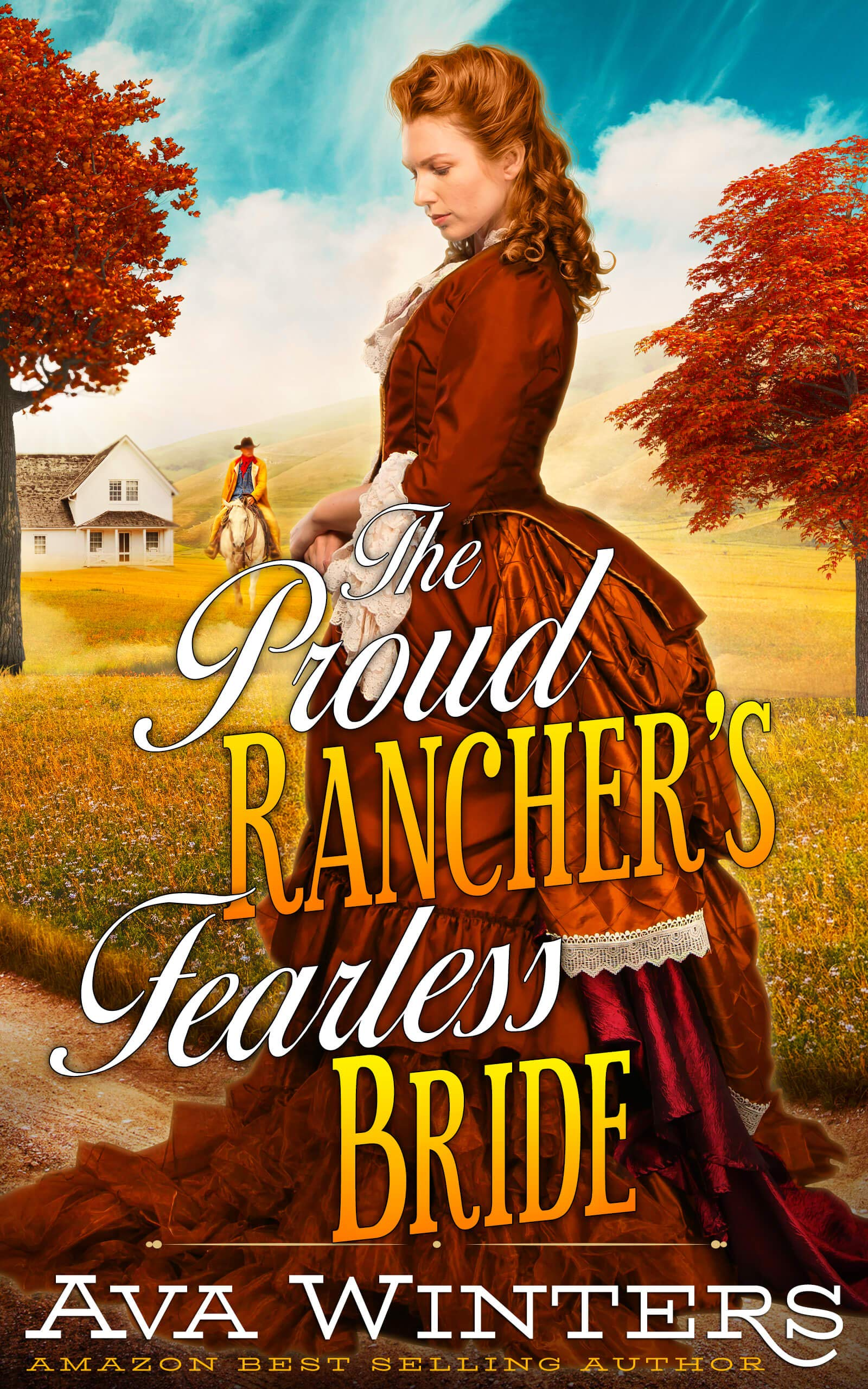 The Proud Rancher's Fearless Bride Ava Winters