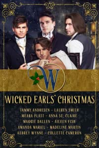 Wicked Earls' Christmas: Regency Romance
