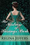 The Mistress of Rosings Park : A Pride and Prejudice Vagary