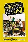 A  Coat of Yellow Paint by Naomi  Davis