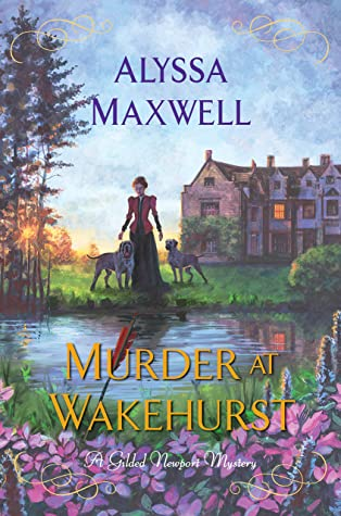 Murder at Wakehurst (Gilded Newport Mysteries #9)