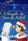 O Resgate da Rena de Natal by Denise Flaibam