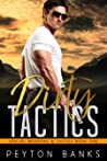 Dirty Tactics (Special Weapons & Tactics, #1)