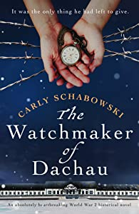 The Watchmaker of Dachau