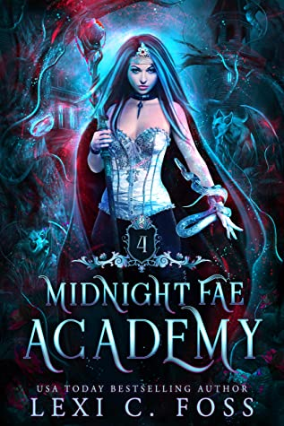Midnight Fae Academy: Book Four (Midnight Fae Academy, #4)