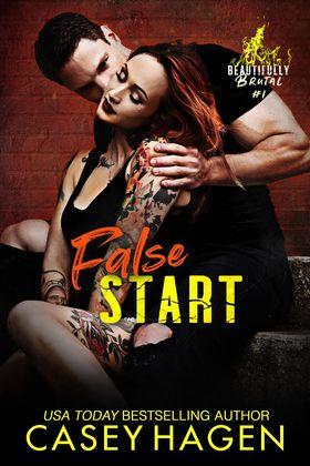 False Start (Beautifully Brutal, #1)