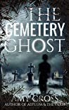 The Cemetery Ghost