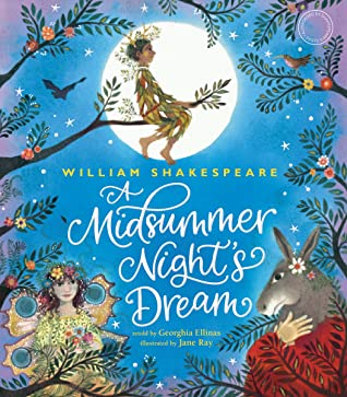 William Shakespeare's a Midsummer Night's Dream by Shakespeare's Globe