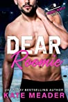 Dear Roomie by Kate Meader